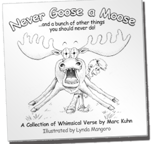 Never Goose a Moose