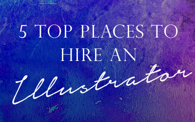 5 Top Places To Hire An Illustrator